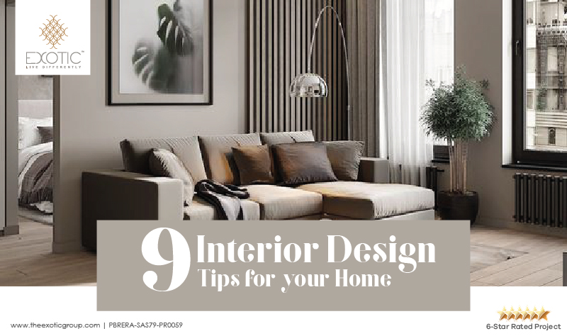 9 Interior Design Tips for your Home