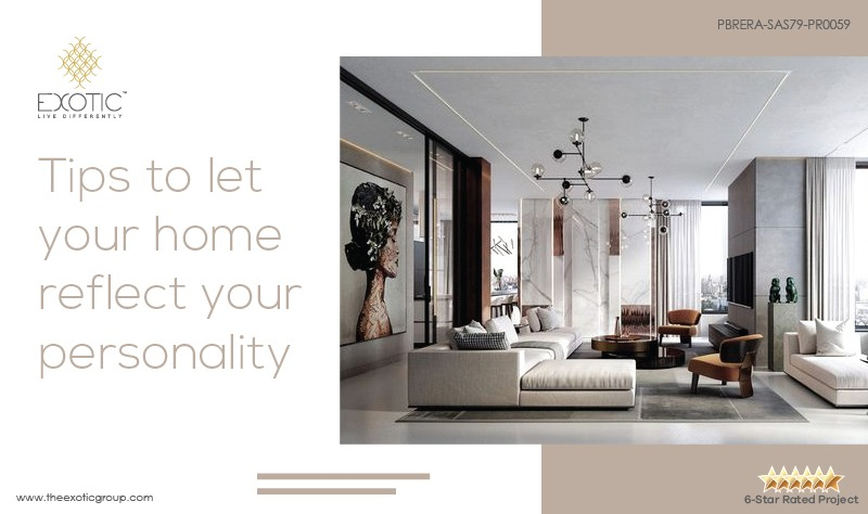 Tips To Let Your Home Reflect Your Personality